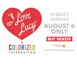 I Love Lucy – A Colorized Celebration in cinemas 8/6 ONLY!