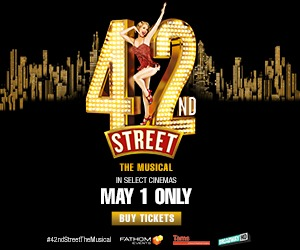 The Legendary Broadway Musical 42nd Street comes to cinemas for one night only 5/1!