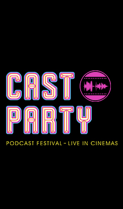 Cast Party: Podcast Festival