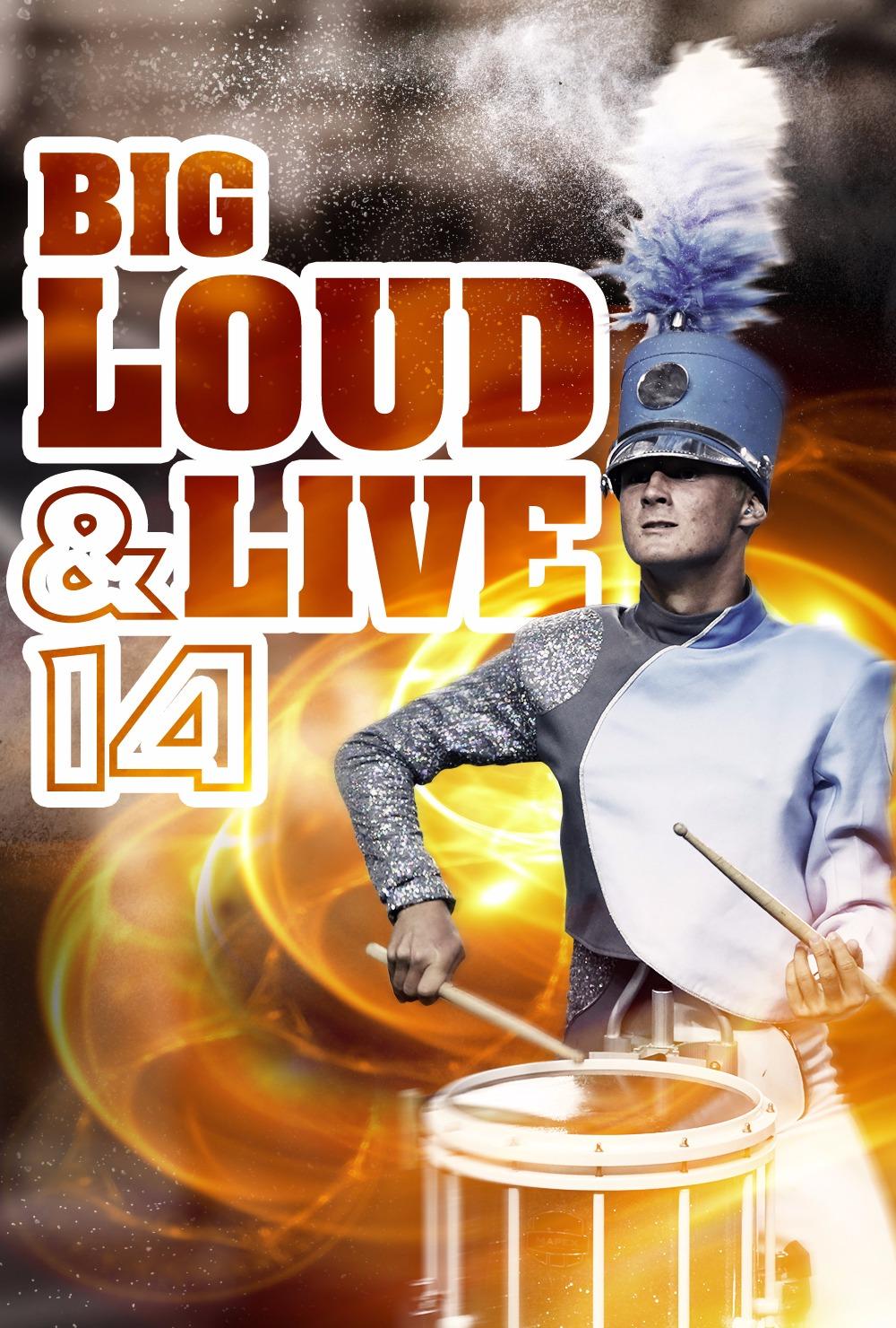 Big, Loud & Live 14