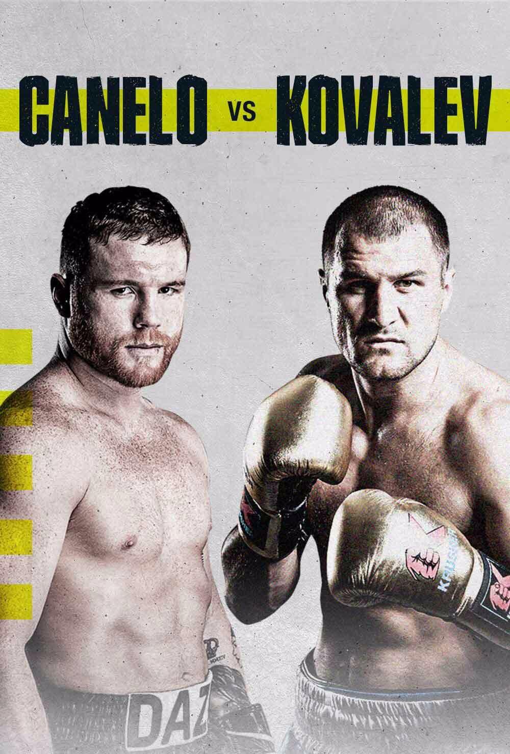 "Canelo Alvarez vs. Sergey ""Krusher"" Kovalev"