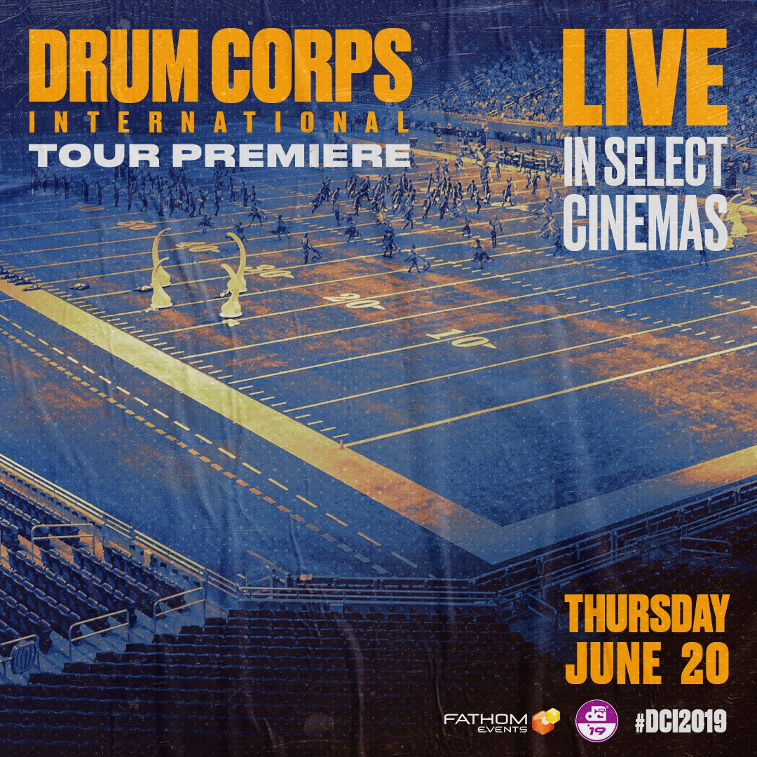 DCI Tour Premiere | Fathom Events