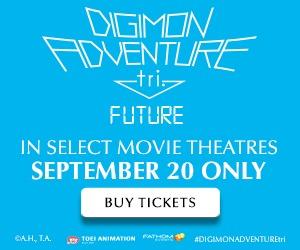 DIGIMON ADVENTURE tri.: Future in cinemas 9/20 only!