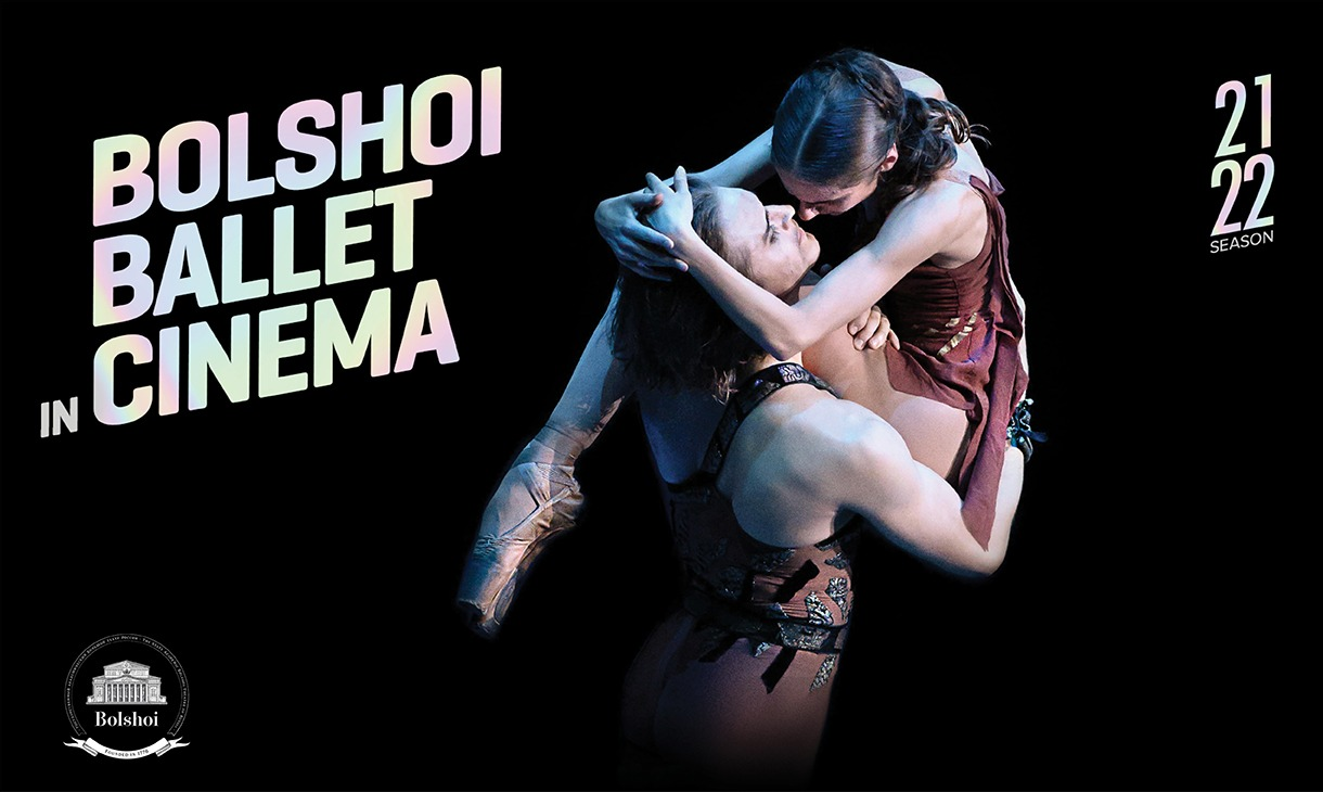 Bolshoi Ballet 2021-2022 Season