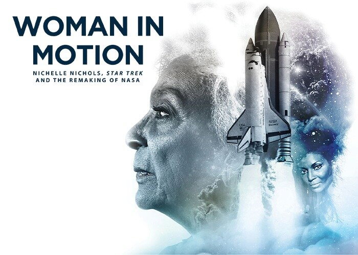 "Exclusive Nichelle Nichols clip from ""Woman in Motion: Nichelle Nichols, Star Trek and the Remaking of NASA"" Documentary — BlackFilmandTV.com"