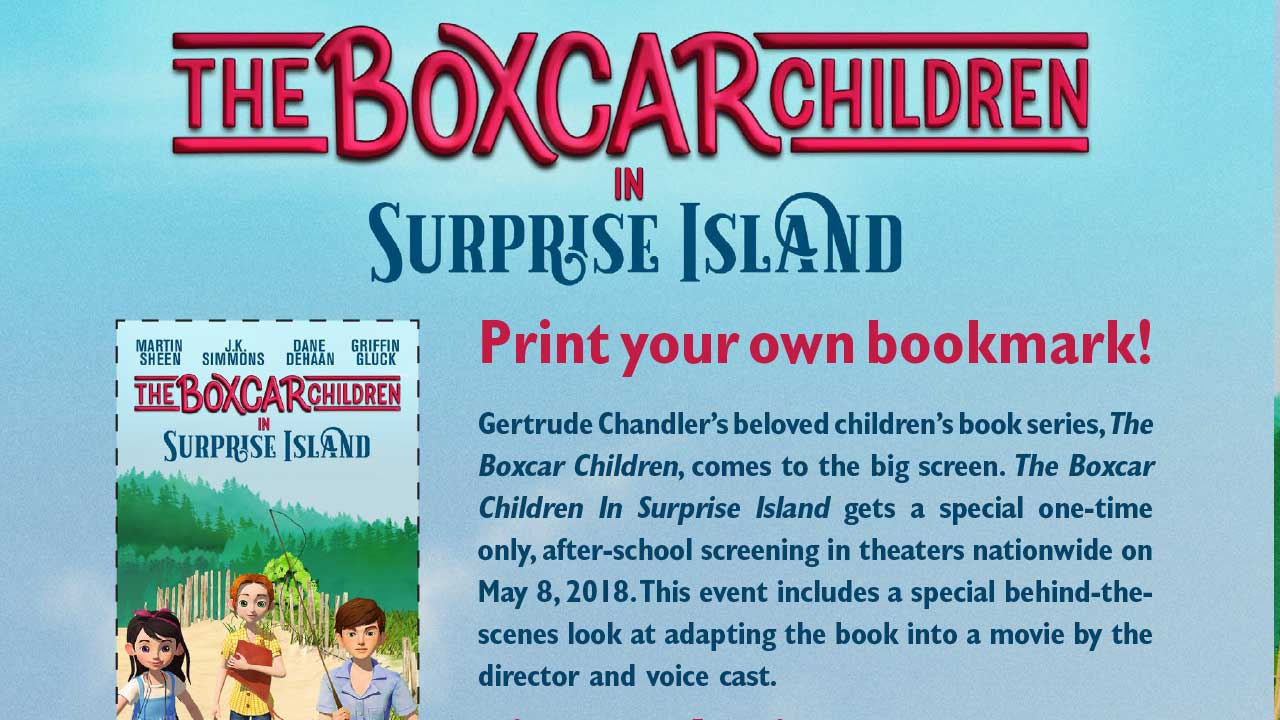 The Boxcar Children - Surprise Island in Movie Theaters