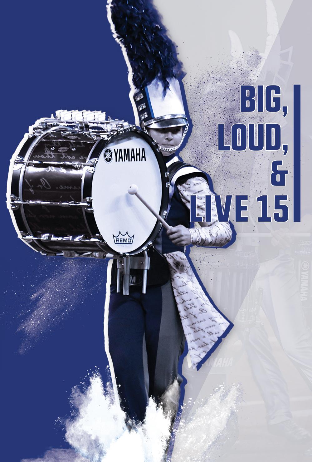Big, Loud & Live 15