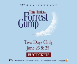 Forrest Gump returns to movie theaters for its 25th Anniversary 6/23 & 25!