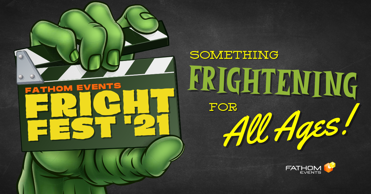 FATHOM EVENTS KICKS OFF 'FRIGHT FEST' WITH EIGHT WEEKS OF MOVIES