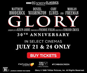 Celebrate the 30th Anniversary of Glory in cinemas 7/21 & 24 ONLY!