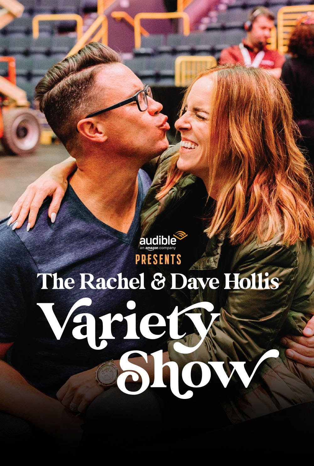 The Rachel and Dave Hollis Variety Show
