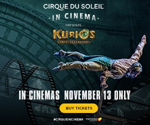 Cirque du Soleil in Cinema Presents KURIOS – Cabinet of Curiosities in movie theaters 11/13 only!