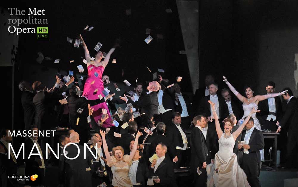 The Met Live In Hd Presents Manon Fathom Events