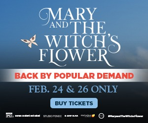 Mary and the Witch's Flower is back by popular demand!