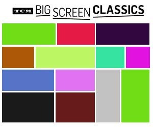 TCM BIG SCREEN CLASSICS – Bringing classic movies back to the big screen