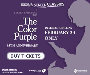 The Color Purple returns to cinemas for a 35th Anniversary Event Feb 23 only!