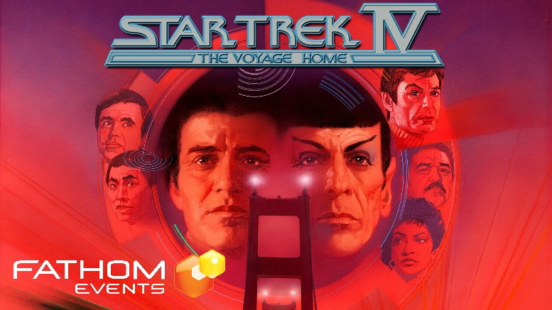 'Star Trek IV: The Voyage Home' Returns To Theaters In August For 2 Nights; Tickets Available Now