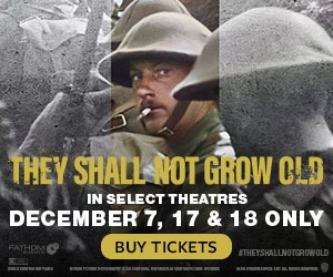 Peter Jackson's They Shall Not Grow Old returns to cinemas 12/7, 17 & 18!
